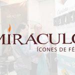 Miráculo estará na ExpoCatólica expondo suas tendências para o mercado católico