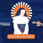 Santa Dulce dos Pobres, a primeira santa brasileira